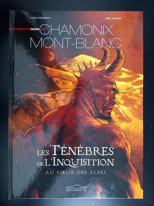 Bande Dessinée Chamonix - Les ténébres de l'inquisition