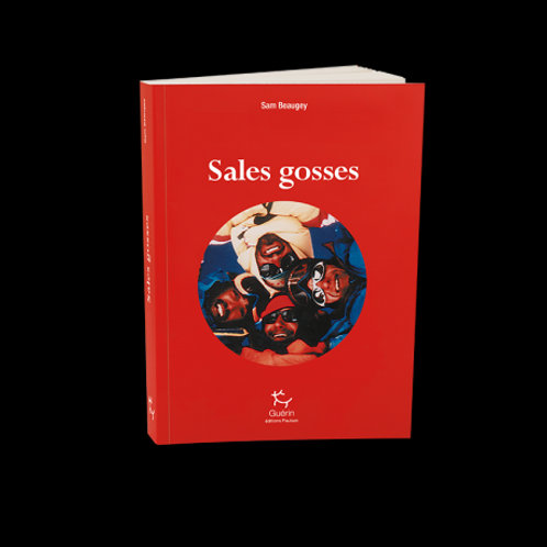 Sales gosses - Editions Guérin
