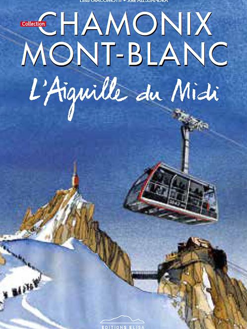 Bande Dessinée Chamonix - L'Aiguille du Midi