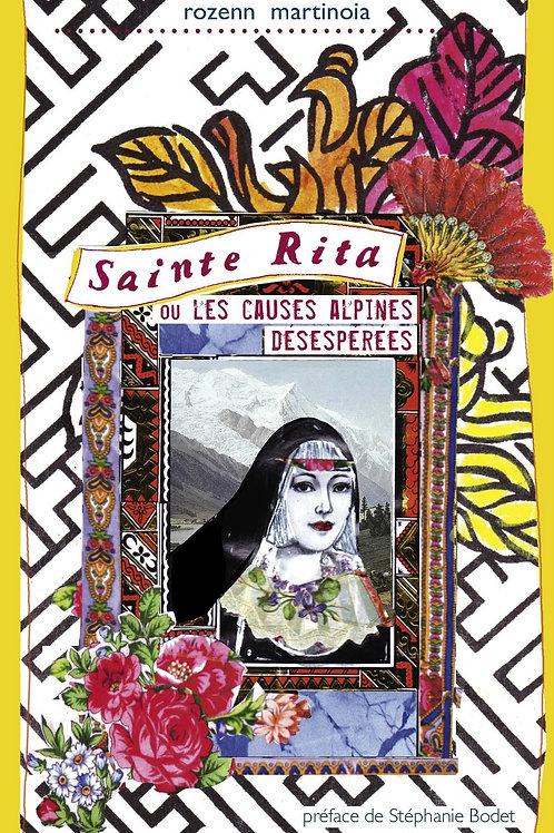Sainte Rita ou les causes alpines désespérées  -JMEditions