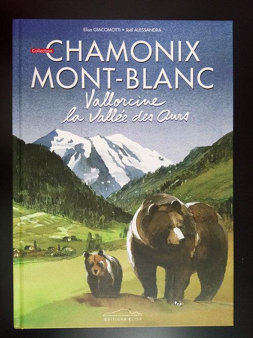 Bande Dessinée Chamonix - Vallorcine la vallée des ours