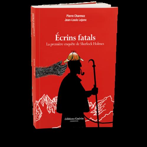 Ecrins fatals - Editions Guérin
