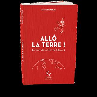 Allo La Terre ! - Editions Guérin