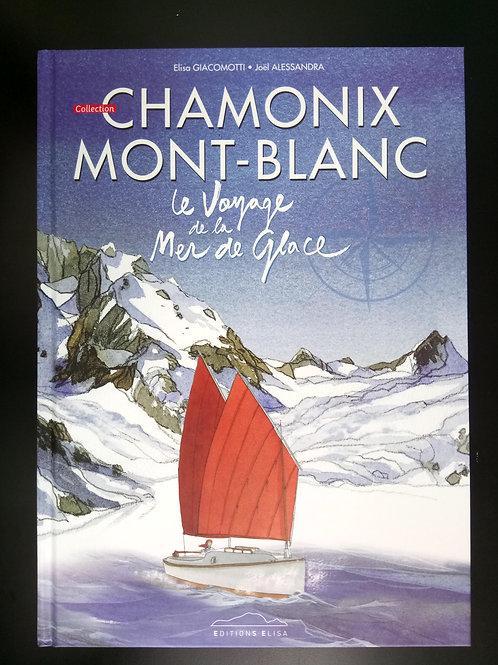 Bande Dessinée Chamonix - Le voyage de la mer de glace