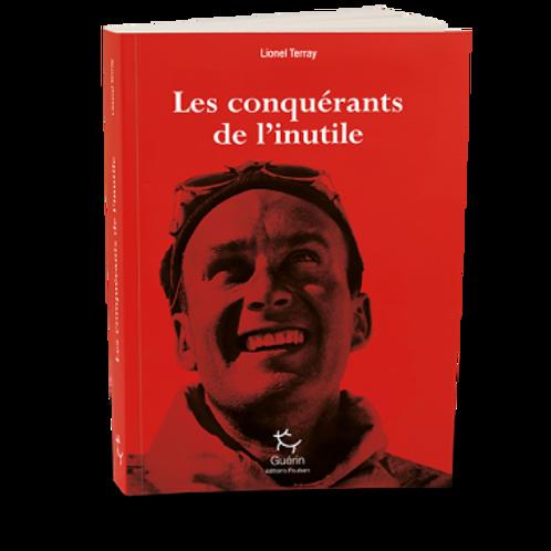Les conquérants de l'inutile - Editions Guérin