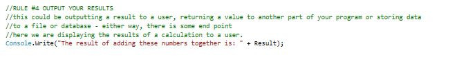 Rule #4 Output to the User