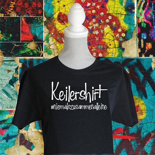 """T-Shirt """"Keilershirt - #niemalszusammenalleine"""""""