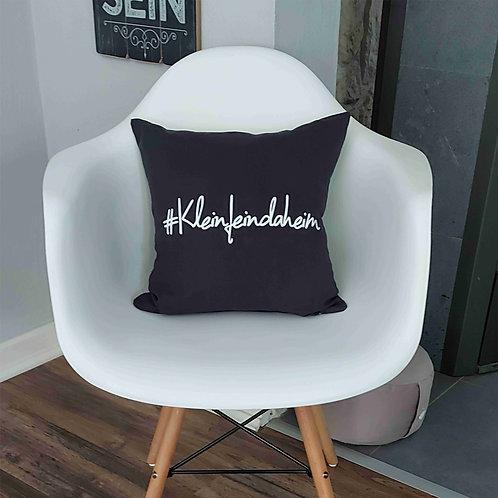 "Kissenhülle ""#Kleinfeindaheim"""