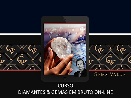 Curso Diamantes & Gemas em Bruto On-Line