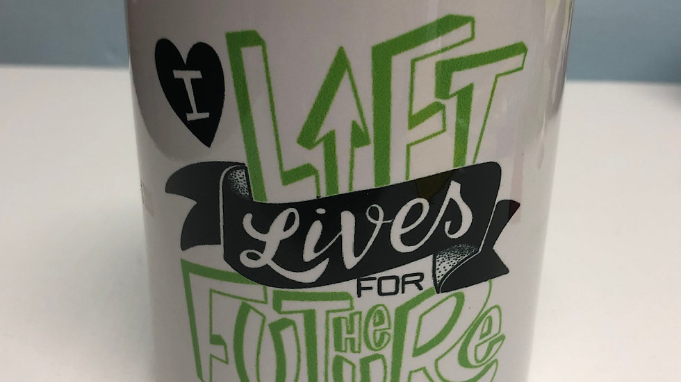 "Taza ""I Lift Lives"""