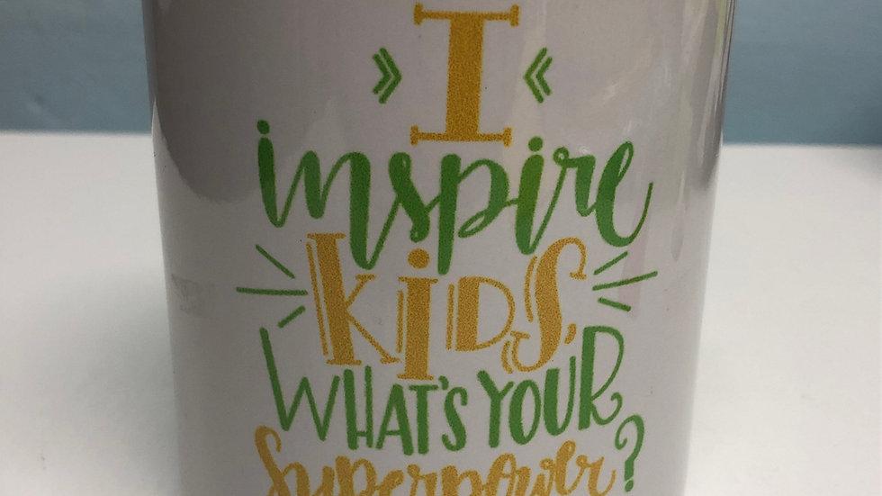 """Taza """"I Inspire Kids"""""""