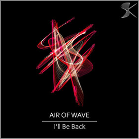 SK269 Air Of Wave - I'll be Back