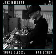Sound Kleckse Radio Show 0442 - Jens Mue