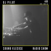Sound Kleckse Radio Show 0409 - DJ Pilot