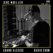 Sound Kleckse Radio Show 0404 - Jens Mue