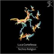 SK312 Luca Cortellessa - Techno Religion