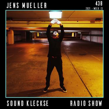 Sound Kleckse Radio Show 0438 - Jens Mue