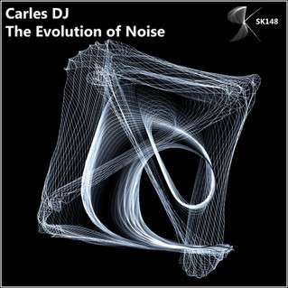 SK0148 Carles DJ - The Evolution of Noise (31.08.2016)