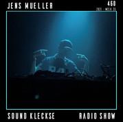 Sound Kleckse Radio Show 0460 - Jens Mueller.jpg