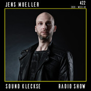 Sound Kleckse Radio Show 0422 - Jens Mue