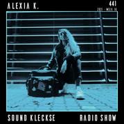 Sound Kleckse Radio Show 0441 - Alexia K