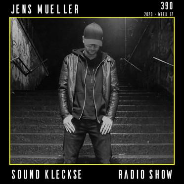 Sound Kleckse Radio Show 0390 - Jens Mue