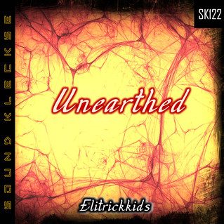 SK122 Elitrickkids - Unearthed