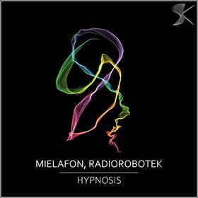 SK285 Mielafon, Radiorobotek - Hypnosis