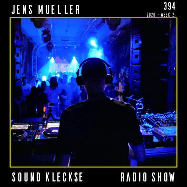 Sound Kleckse Radio Show 0394 - Jens Mue