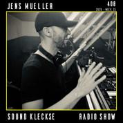 Sound Kleckse Radio Show 0408 - Jens Mue