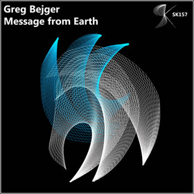 SK157 Greg Bejger - Message from Earth