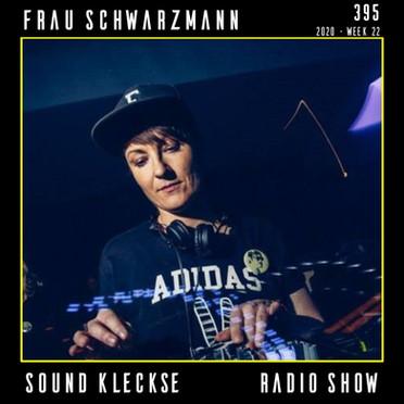 Sound Kleckse Radio Show 0395 - Frau Sch