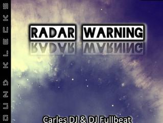 SK121 Carles DJ & DJ Fullbeat - Radar Warning
