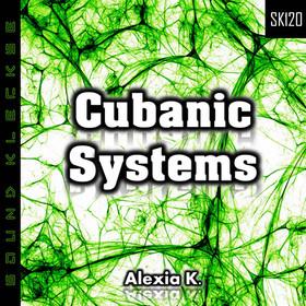 SK120 Alexia K. - Cubanic Systems