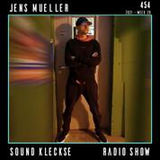 Sound Kleckse Radio Show 0454 - Jens Mueller.jpg