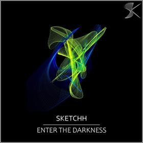 SK291 Sketchh - Enter The Darkness