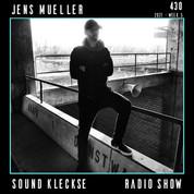 Sound Kleckse Radio Show 0430 - Jens Mue
