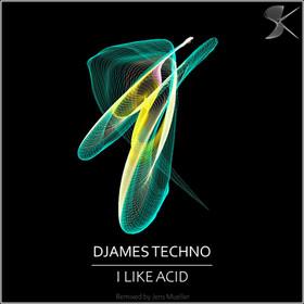 SK277 Djames Techno - I Like Acid