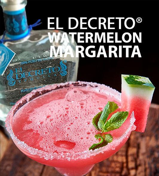 El Decreto Tequila Watermelon Margarita