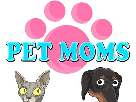 Pet Moms Premieres April Fools Weekend!