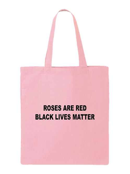 Roses Are Red BLM Tote Bag