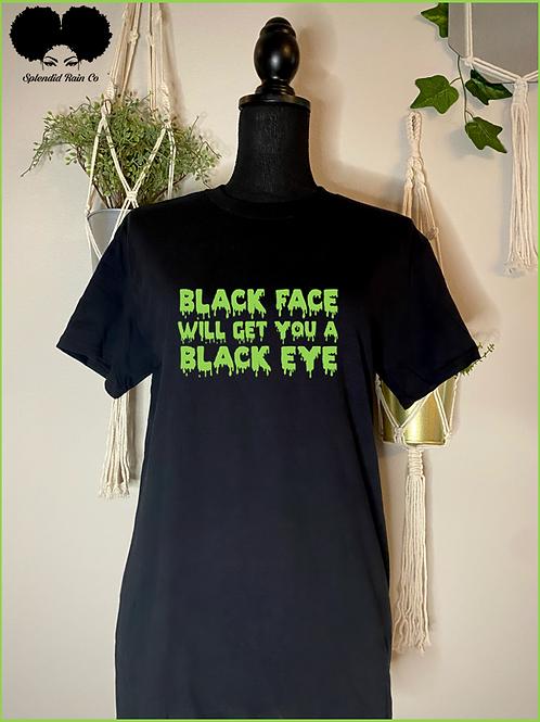 Black Face, Black Eye Crewneck T-shirt