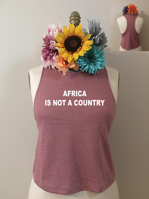 Africa Is Not a Country Crop Tank