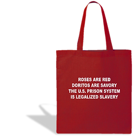 Doritos Are Savory Prison is Legalized Slavery Tote Bag
