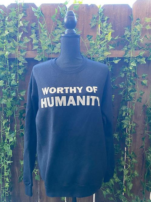 "Worthy of Humanity ""M"" Black Sweatshirt w/ Glitter"
