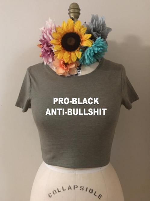 Pro-Black Anti-Bullshit Crop Top