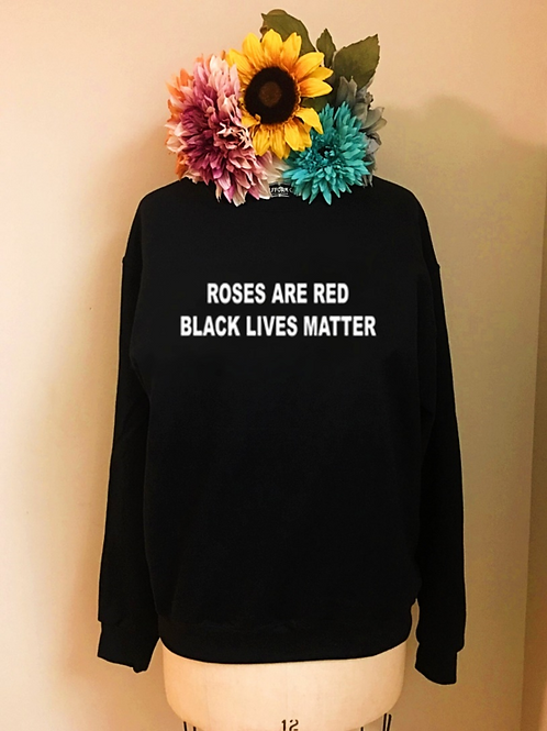 Roses Are Red, BLM Valentine's Day Crewneck Sweatshirt