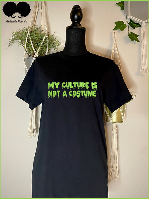 My Culture Is Not A Costume Crewneck T-shirt