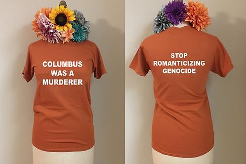 Columbus Was a Murderer Crewneck T-Shirt