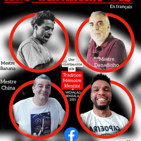 Alô Senzala # 12: Mestres Marcos China, Tyson , Banana et Claudio Danadinho  [en français]